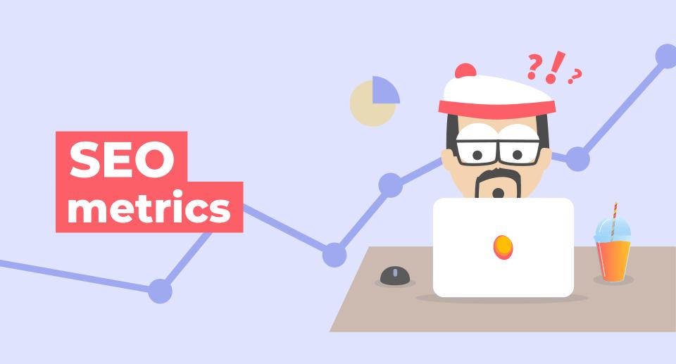 SEO Metrics You Need to Track